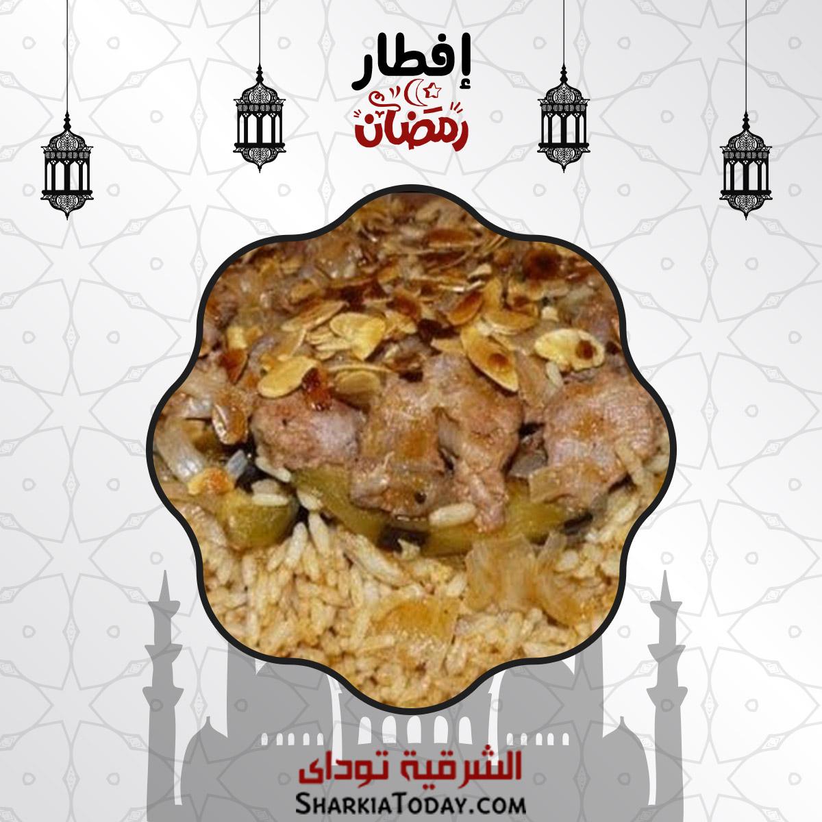 صورة افطار 29 رمضان | مقلوبة الباذنجان باللحمة الضاني