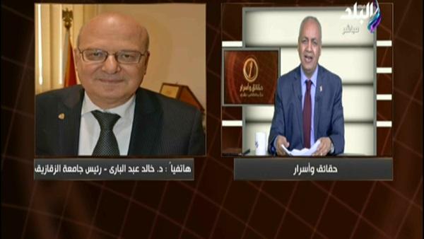 صورة رئيس جامعة الزقازيق للعاملين بالخارج: منحهم إجازة سنة لتوفيق أوضاعهم
