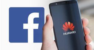 فيس بوك يصدم مستخدمي هواتف هواوي